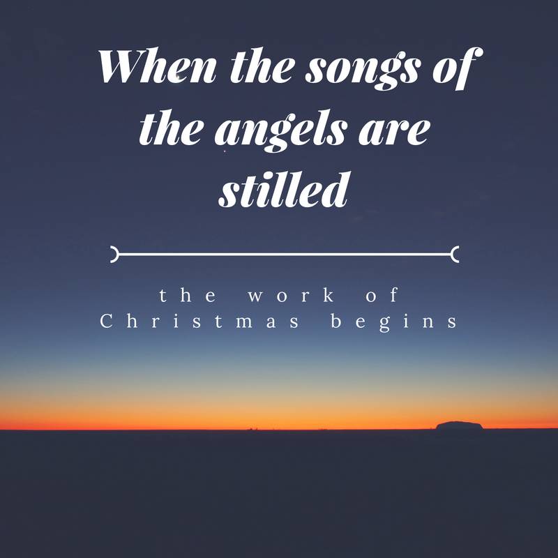 The work of Christmas begins quote
